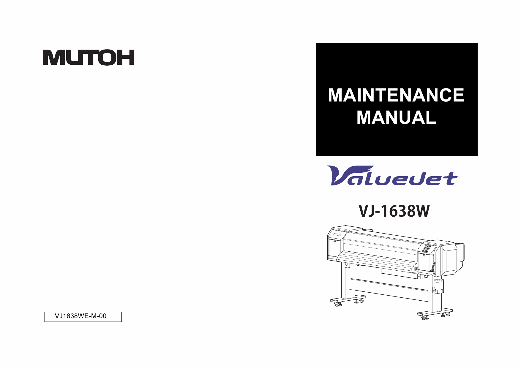 MUTOH ValueJet VJ 1638W MAINTENANCE Service and Parts Manual-1